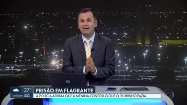 Homem é preso em Valparaíso acusado de estuprar afilhada de 9 anos - Segundo a polícia, a criança foi encontrada em um quarto na casa do padrinho e confirmou os abusos sexuais. O homem foi levado para a delegacia e deve responder por estupro de vulnerável.