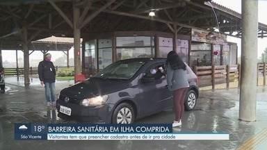 Ilha Comprida mantém barreira sanitária para impedir aglomerações - Visitantes têm que preencher cadastro antes de entrar na cidade do Vale do Ribeira.