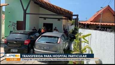 Criança que caiu em piscina é transferida para hospital particular, em João Pessoa - Ela estava desacordada quando foi socorrida por equipes do Samu.
