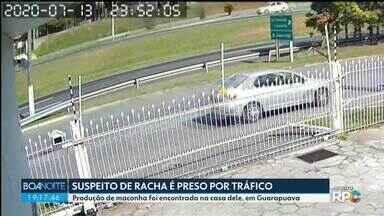 Suspeito de racha em Curitiba é preso por tráfico de drogas - A produção de maconha foi encontrada na casa dele, em Guarapuava.