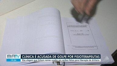 Grupo de fisioterapeutas acusam clínica de apegar golpe envolvendo mais de R$ 2 milhões - Eles alegam que tinham nomes usados em recibos falsos para liberação de dinheiro.