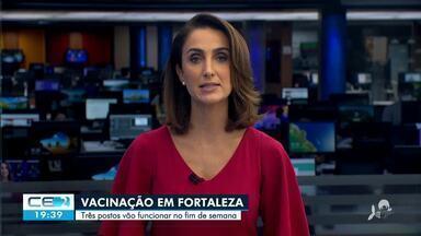 3 postos de saúde abrem na capital neste fim de semana para vacinação - Saiba mais no g1.com.br/ce