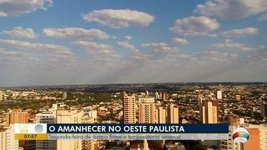 Segunda-feira tem tempo firme e temperaturas amenas - Confira o que a meteorologia indica para o Oeste Paulista.
