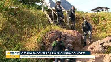 Durante investigações em Nova Olinda do Norte, ossada humana é encontrada - Material deve passar por perícia.