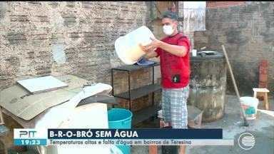 Diversas regiões de Teresina sofrem com a falta de água e situação piora no B-R-O-BRÓ - Diversas regiões de Teresina sofrem com a falta de água e situação piora no B-R-O-BRÓ