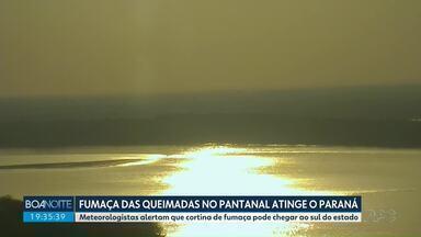 Fumaça de queimadas no pantanal atinge o Paraná - Confira a previsão para esta quarta-feira.