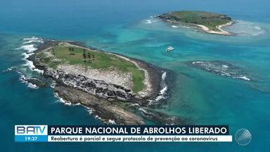 Parque Nacional de Abrolhos retoma atividades após período fechado por conta da Covid-19 - O local permaneceu cinco meses com a visitação suspensa.