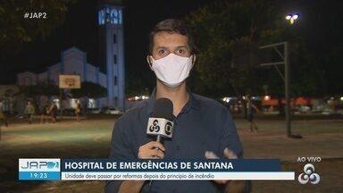 Hospital de Santana deve passar por reforma após princípio de incêndio - Hospital de Santana deve passar por reforma após princípio de incêndio