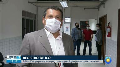 Polícia Civil prepara novo espaço para a população denunciar crimes - Registros de ocorrência.