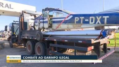 Aeronaves são apreendidas em área de garimpo ilegal em Roraima - Quatro aeronave foram apreendidas na Operação Verde Brasil 2.