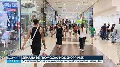 Shoppings e comércio participam de campanha de promoções na semana da pátria - Descontos chegam a 70%.