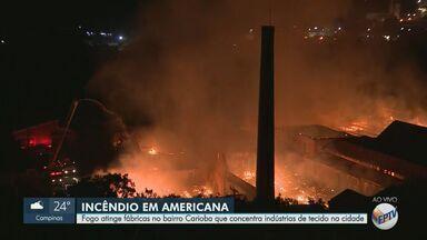 Fogo atinge fábrica de tecelagem, em Americana - Local, que fica no bairro Carioba, concentra vários prédios de indústrias. Não há confirmação de vítimas e nem do que teria causado o incêndio.