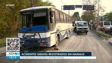 Acidentes graves são registrados em Manaus - Um deles acabou provocando a morte do motorista
