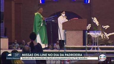 Santuário de Aparecida fará missa virtual no 12 de outubro - Celebrações do dia da padroeira serão on-line para evitar aglomerações de fiéis.