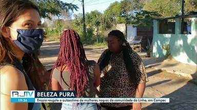 Ensaio resgata a autoestima de mulheres negras da comunidade da Linha, em Campos, no RJ - Conheça cinco mulheres que são exemplos de força e empoderamento.