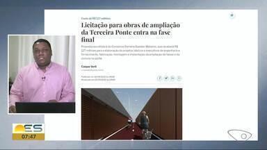 R$ 127 milhões serão investidos em ampliação da Terceira Ponte, no ES - Informações são da redação multimídia de A Gazeta.
