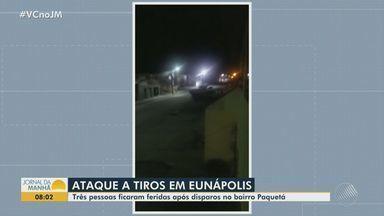 Tiroteio em festa deixa três pessoas feridas na cidade de Eunápolis, no extremo sul da BA - Caso ocorreu no bairro de Paquetá, na noite de sábado (12).