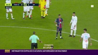 Neymar acusa adversário de racismo após expulsão em derrota do PSG para o Marselha - Neymar acusa adversário de racismo após expulsão em derrota do PSG para o Marselha