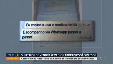 Casal é preso em Curitiba suspeito de vender remédios abortivos - Eles agiam pelas redes sociais e aplicativos de conversa. a prisão foi possível a uma denúncia anônima
