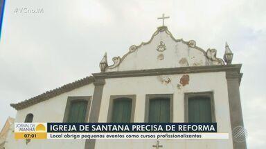 Pároco da tradicional Igreja de Santana pede ajuda para reformar o templo - Local abriga cursos profissionalizantes que atendem a população carente.