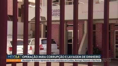 MP faz operação contra corrupção e lavagem de dinheiro - Mandados de busca e apreensão foram cumpridos em Curitiba, Maringá, Paiçandu e São Paulo