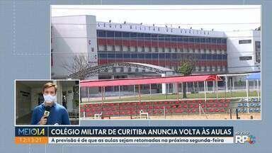 Colégio Militar de Curitiba anuncia retorno às aulas presenciais - A previsão é de que as aulas sejam retomadas na próxima segunda-feira(21)