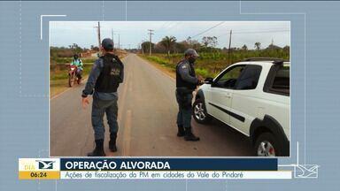 PM realiza a Operação Alvorada em cidades do Vale do Pindaré - A operação foi realizada neste fim de semana.