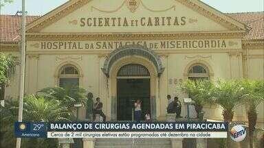 Piracicaba tem cerca de 2 mil cirurgias eletivas programadas até dezembro - A administração informou que de agosto a outubro estão agendadas 1.338 cirurgias de diversas especialidades, como ortopedia, oftalmologia e ginecologia.