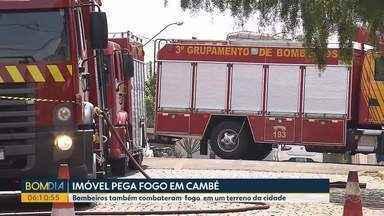 Imóvel pega fogo em Cambé - Bombeiros também combateram fogo em um terreno da cidade.