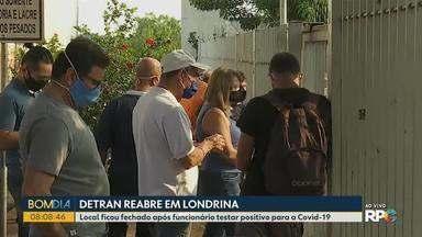 Detran de Londrina reabre para atendimento - A agência ficou fechada depois que um funcionário testou positivo para a Covid-19.