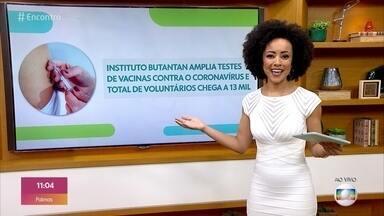 Bem Estar: Instituto Butantan amplia testes de vacinas contra o coronavírus - Laboratórios internacionais negociam preços das vacinas