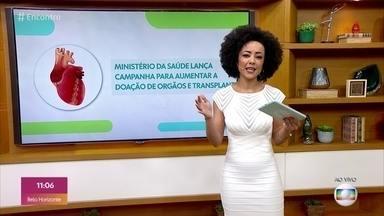 Ministério da Saúde lança campanha para ampliar doações de órgãos e transplantes - O objetivo é sensibilizar a população quanto a importância da doação para salvar a vida de muitas pessoas que aguardam por um transplante. O Brasil possui o maior programa público de transplante de órgãos, tecidos e células do mundo.