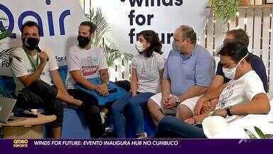 Winds for future: evento inaugura Hub no Cumbuco - Winds for future: evento inaugura Hub no Cumbuco