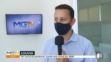 """Evento """"Louvai"""" acontecerá em formato virtual neste ano - Trigésima terceira edição será transmitida pela internet."""
