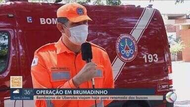 Bombeiros de Uberaba participam da retomada das buscas por desaparecidos em Brumadinho - Equipe viaja nesta terça-feira (29) e ficará em missão por uma semana. O rompimento da barragem Córrego do Feijão da Vale deixou 259 pessoas mortas e 11 continuam desaparecidas.