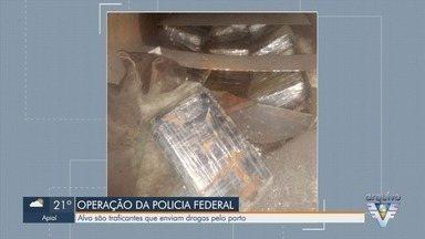 Polícia Federal faz operação para combater o tráfico de drogas no Porto de Santos - Alvos de operação são traficantes que enviam drogas pelo cais santista ao exterior.