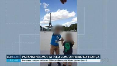 Parentes tentam trazer para o Brasil os filhos da brasileira morta em Paris - O companheiro é suspeito de matar mulher a facadas.