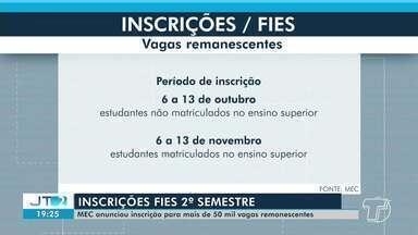 Inscrições do FIES: MEC anuncia inscrição para mais de 50 mil vagas remanescentes - Saiba como participar.
