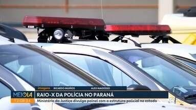 Raio-X da Polícia no Paraná mostra qual é a estrutura para atender à população - Ministério da Justiça divulga painel com a estrutura policial no estado.