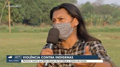 Relatório mostra que Mato Grosso do Sul lidera o número de mortes - Relatório mostra que Mato Grosso do Sul lidera o número de mortes