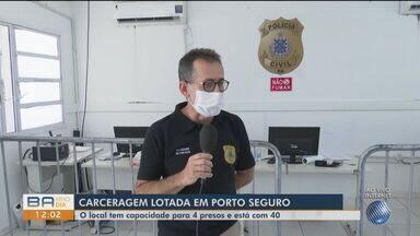 Delegacia de Porto Seguro abriga 40 em espaço para 4; 6 presos estão com coronavírus - O delegado Ricardo Feitosa falou sobre o problema nesta quinta-feira (1º).