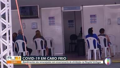 Atendimentos para Covid-19 são remanejados com fechamento do Hospital Unilagos - A unidade foi utilizada durante a pandemia para receber os casos graves da doença em Cabo Frio.