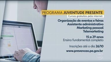 Programa Juventude Presente oferece cursos gratuitos pela internet - Inscrições podem ser feitas até o dia 26 de outubro.