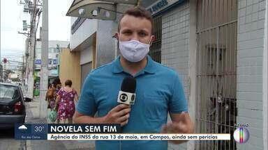 Agência do INSS na Rua 13 de maio, em Campos, ainda está sem perícias - Segundo o Instituto, o atendimento do serviço já foi retomado. Porém, a equipe do RJ1 não encontrou médicos peritos atendendo no local.