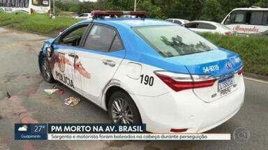 PM é morto em tiroteio com bandidos na Avenida Brasil - Um motorista que passava pela região também levou um tiro na cabeça e está em estado grave.