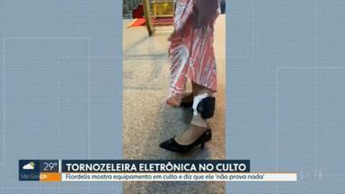 Deputada Flordelis exibe tornozeleira eletrônica em culto - O vídeo foi publicado numa rede social.