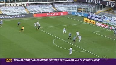 Grêmio perde para o Santos na Vila Belmiro e Renato fica na bronca com a arbitragem - Treinador reclamou de pênalti não marcado para os gremistas. Partida terminou 2 a 1 para o time santista.