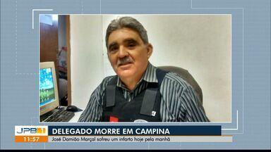 Delegado sofre infarto e morre, em Campina Grande - José Damião Marçal sofreu um infarto na manhã desta quinta-feira (15).