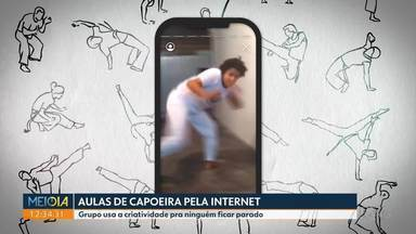 Grupo dá aulas de capoeira pela internet - Eles usam a criatividade pra ninguém ficar parado.