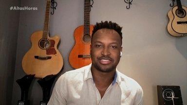 Thiaguinho fala do projeto Tardezinha no Globoplay - Hugo Gloss elogia a iniciativa do cantor